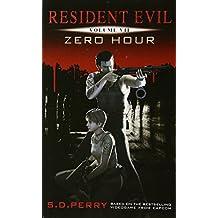 Resident Evil: Zero Hour (Resident Evil (Titan Mass Market))