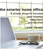home office layout The Smarter Home Office: 8 simple steps to increase your income, inspiration and comfort