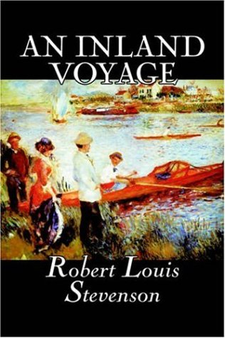 Download An Inland Voyage by Robert Louis Stevenson, Fiction, Classics, Action & Adventure PDF