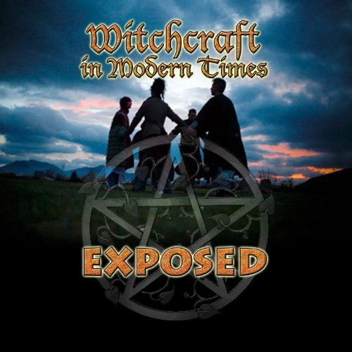 witchcraft in modern times Listen to your favorite songs from witchcraft in modern times exposed by oh krill now stream ad-free with amazon music unlimited on mobile, desktop, and tablet.