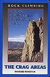 Rock Climbing Rocky Mountain National Park: The Crag Areas