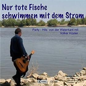 rock volker kuester from the album nur tote fische schwimmen mit dem