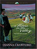 Home in the Valley, Dianna Crawford, 0786282495