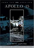 Apollo 15: Man Must Explore (Extended Collector's Edition)