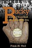 Bucky, Fred W. Veil, 1604948132
