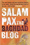 Salam Pax: The Baghdad Blog: The Baghdad Blog