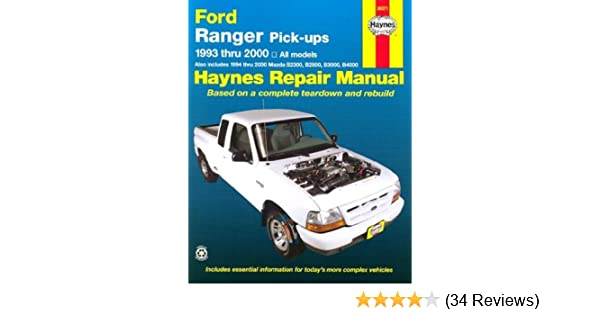 Ford ranger mazda b series pick ups automotive repair manual all ford ranger mazda b series pick ups automotive repair manual all ford ranger models 1993 2000 all mazda b2300 b3000 b4000 pickups 1994 2000 fandeluxe