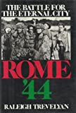 Front cover for the book Rome '44: The Battle for the Eternal City by Raleigh Trevelyan
