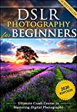 DSLR Photography for Beginners: Take 10 Times