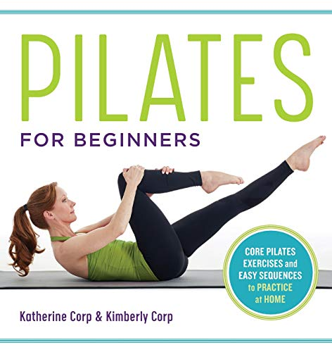 Pilates for Beginners: Core Pilates Exercises and Easy Sequences to Practice at Home (Pilates Wife)