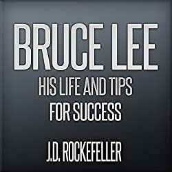 Bruce Lee: His Life and Tips for Success