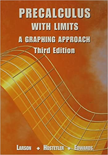Precalculus with Limits: A Graphing Approach: Ron Larson, Robert P ...
