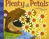 Plenty of Petals, Michael Dahl, 1404819231