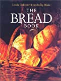 The Bread Book, Linda Collister and Anthony Blake, 1585740578