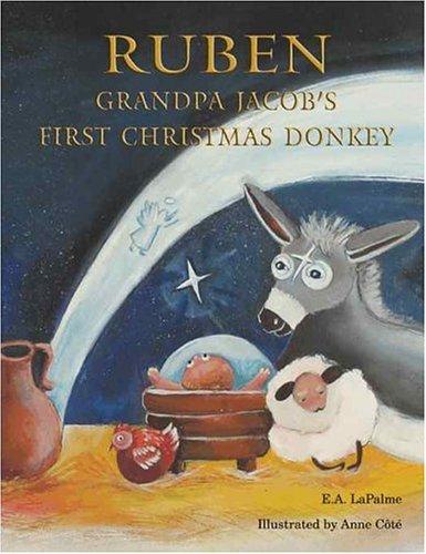 Download Ruben Grandpa Jacob's First Christmas Donkey pdf