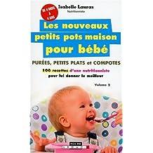 Nouveaux Petits Pots Maison Pour Bébé (les) Volume 2