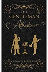 The Gentleman Attraction: a short victorian mm paranormal romance Paperback