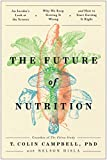 The Future of Nutrition: An Insider's Look at the