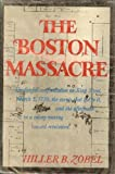 Boston Massacre, Hiller B. Zobel, 0393053768