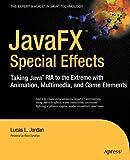 JavaFX Special Effects, Lucas Jordan, 1430226234