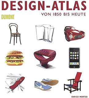 Design Atlas: Von 1850 Bis Heute