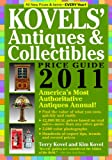 Kovels' Antiques & Collectibles Price Guide 2011: America's Most Authoritative Antiques Annual! (Kovels' Antiques & Collectibles Price List)
