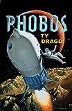 Phobos, Ty Drago, 0765305445