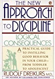 img - for The New Approach to Discipline: Logical Consequences book / textbook / text book