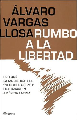 Book Rumbo a la Libertad/Liberty of Latin America (Spanish Edition)