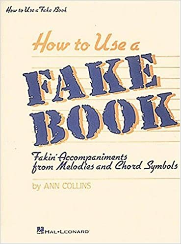 How To Use A Fake Book Fakin Accompaniments From Melodies And