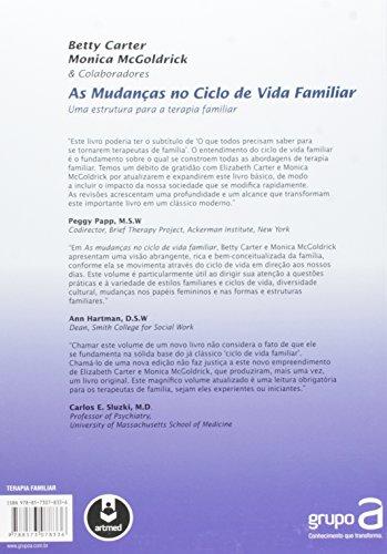 As Mudanças no Ciclo de Vida Familiar. Uma Estrutura Para a Terapia Familiar