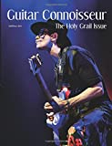 Guitar Connoisseur - The Holy Grail Issue - Fall 2015