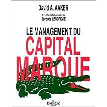 LE MANAGEMENT DU CAPITAL-MARQUE 1ERE EDITION