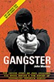 Gangster: The Inside Story on John Gilligan, His Drugs Empire & the Murder of Journalist Veronica Guerin