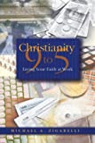 Christianity 9 to 5, Michael A. Zigarelli, 0834117274