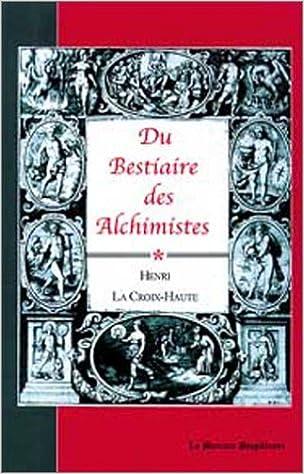 En ligne Du bestiaire des alchimistes epub, pdf