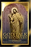 The God Talk of Recovery, Alferi, 0595321291