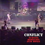 Turning Rebellion Into Money Live
