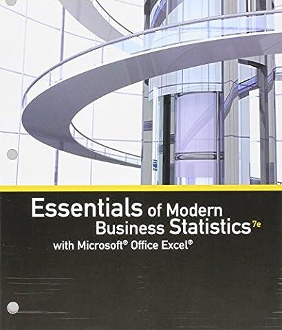 Bundle: Essentials of Modern Business Statistics with Microsoft Office Excel, Loose-leaf Version, 7th + MindTap Business Statistics, 1 term (6 months) Printed Access (Modern Business Statistics)