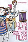 La vie est un conte de filles, tome 2 : Edie par Bennett