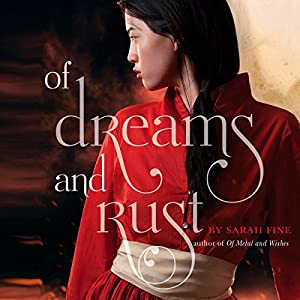Of Dreams and Rust Audiobook