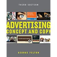 Advertising: Concept and Copy, Third Edition