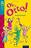 img - for Oxford Reading Tree Treetops Fiction: Level 9 More Pack A: Oh, Otto! book / textbook / text book