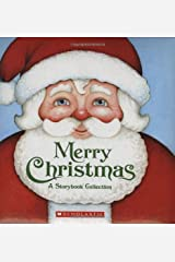 Merry Christmas: A Storybook Collection Hardcover