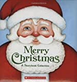 Merry Christmas: A Storybook Collection