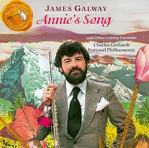 James Galway - Annie's Song ~ and other Galway Favorites Worlds Favorite Piano Music