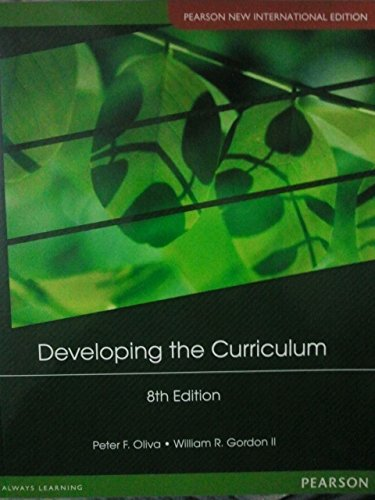 Developing the Curriculum Pearson New International Edition