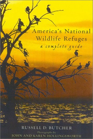 - America's National Wildlife Refuges: A Complete Guide
