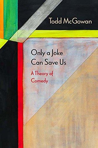 Only a Joke Can Save Us: A Theory of Comedy (Diaeresis) pdf epub