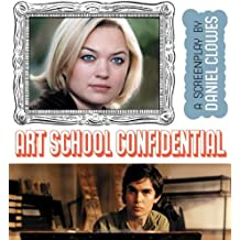 Art School Confidential: A Screenplay